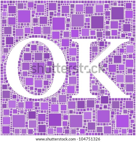 OK! mosaic of purple squares