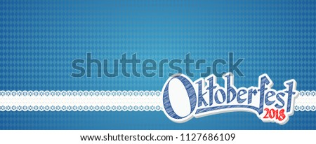 Oktoberfest background with blue-white checkered pattern, banner and text Oktoberfest 2018 (in german)
