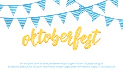 Oktoberfest banner. Background with Oktoberfest hand lettering and checkered buntings. Germany beer festival Oktoberfest