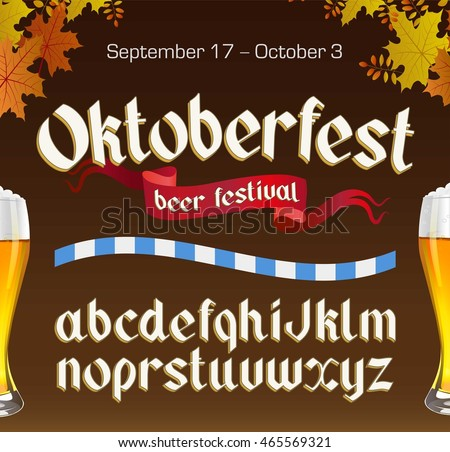 Oktoberfest vintage font with beer and autumn leaves on dark background. Octoberfest alphabet. Gothic label style.