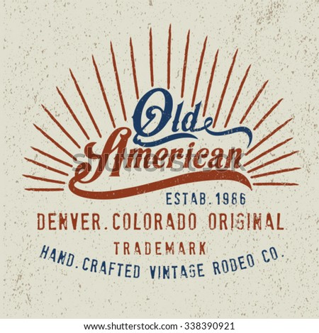 old American vintage label design with old effect