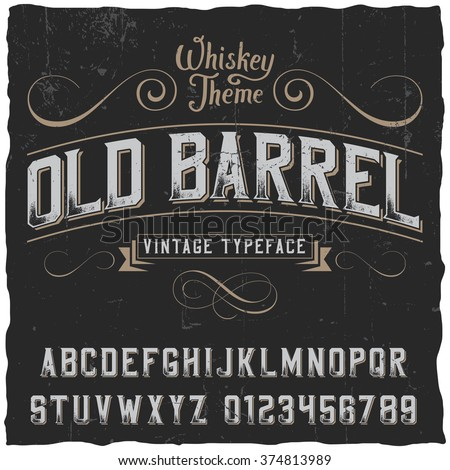 Old Barrel label font and sample label design with decoration and ribbon. Vintage font, good to use in any vintage style labels of alcohol drinks - absinthe, whiskey, gin, rum, scotch, bourbon etc.