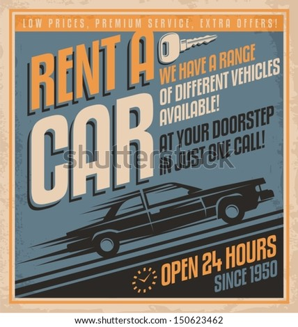 Old fashioned comics style rent a car poster design. Retro promotional label for car rentals. Vintage vector template on old paper texture.