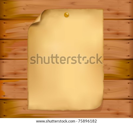 Old paper on a wooden wall. Vector illustration.