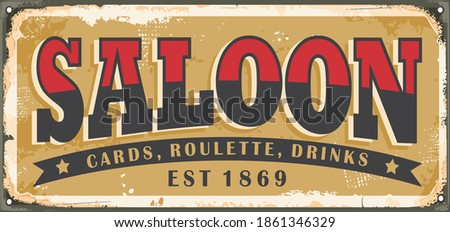 Old saloon sign design concept. Vintage wild west souvenirs and plates theme. Vector retro Americana. Сток-фото ©