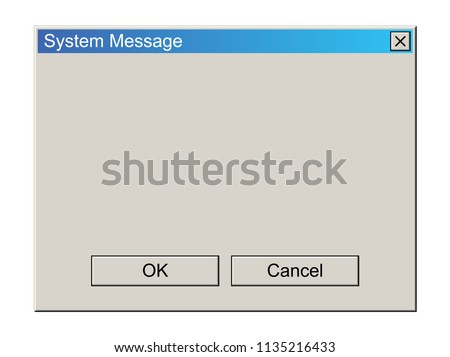 Old School Operating System Message Template. Classic Computer User Interface Element with OK and Cancel Buttons. Vector Illustration.