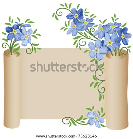 Old scroll. Flowers. Forget-me-not.