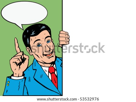 Old style comic man holding sign and talking. Hand is on a separate layer, and can be moved.