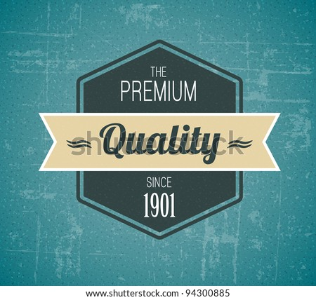 Old vector dark retro vintage grunge label - premium quality