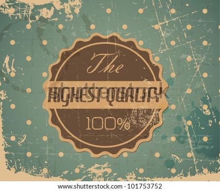 Old vector round retro vintage grunge label background - highest quality