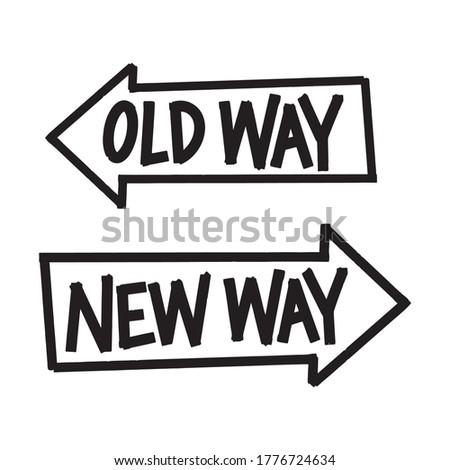 old way vs new way arrows sign