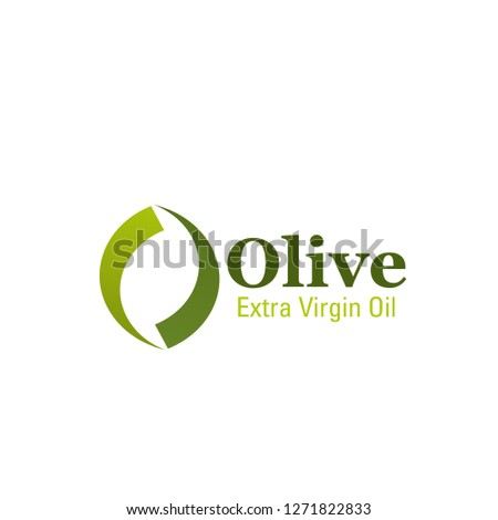Olive oil letter O icon for best quality extra virgin olive oil or food company sign. Vector isolated symbol of green O letter for 100 percent organic natural cooking oil product packaging design Foto stock ©