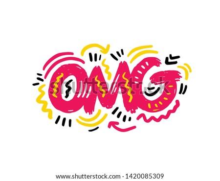 OMG! sticker, Hand sketched OMG! lettering typography Hand drawn OMG! lettering neon sign.Badge, icon, banner, postcard, poster OMG! Vector illustration