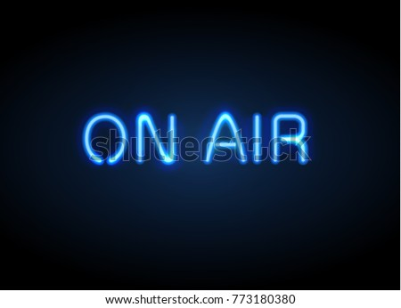 On Air broadcast radio neon sign vector illustration. Realistic glowing shining  design element for studio warning board, news, radio, tv.