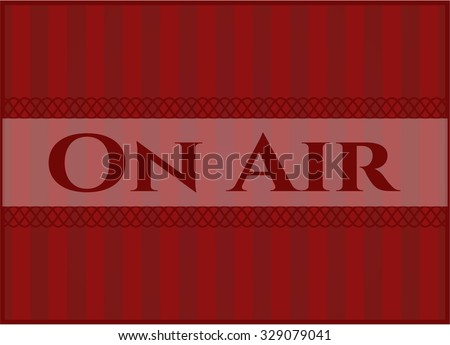 On Air card, poster or banner
