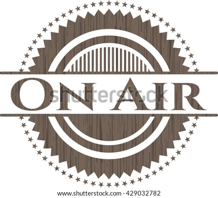 On Air wooden emblem. Retro