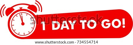 One day to go label, red flat with alarm clock, promotion icon, best deal symbol