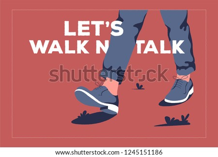 One person walking on the road. Poster Let's Walk n' Talk. Vector illustration