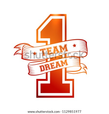 One Team One Dream Quotes Vector Design