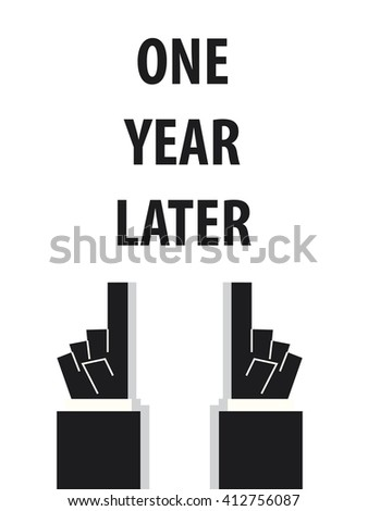 one year later typography