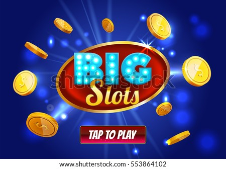 Online Big slots casino banner, tap to play button. Cyan mobile slots logo with flying coins, explosion bright flash, colored ads or splash screen for game. Vector illustration.
