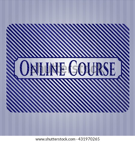 Online Course emblem with denim high quality background
