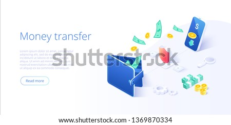 Online money transfer from wallet to smartphone in isometric vector illustration. Capital flow, earning or making money. Financial savings or economy concept.