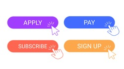 Online participation buttons. Apply, subscribe and pay sign up applying digital form button. Cursor pointer clicking on participation buttons vector illustration isolated symbols set