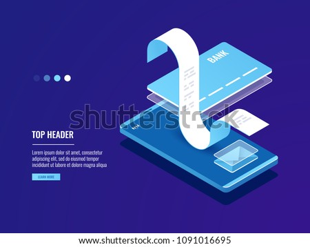 Online pay, electronic bill payment notification with email, mobile phone with credit card and paper receipt isometric vector