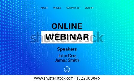 Online webinar landing page template. Vector banner mock up for business conference announcement. Abstract blue halftone dotted minimal background