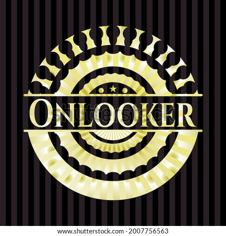 Onlooker gold emblem. Vector Illustration. Detailed.  Stock fotó ©