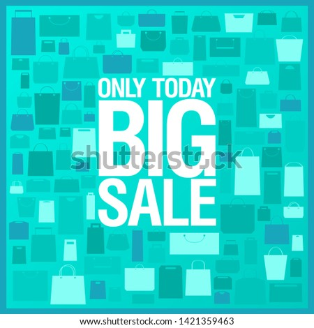 Only today big sale vector banner with shopping bags pattern backdrop