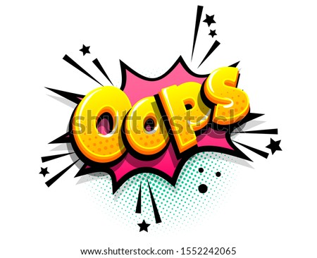 Oops, omg isometric comics text shock phrase pop art. Cartoon funny retro font. Colored comic text speech bubble. Positive sticker cloud vector illustration.