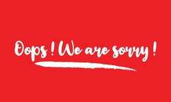 Oops ! We are sorry ! Calligraphy Handwritten Lettering for posters, cards design, T-Shirts.  on Red Background