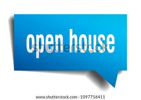 open house blue 3d square isolated speech bubble