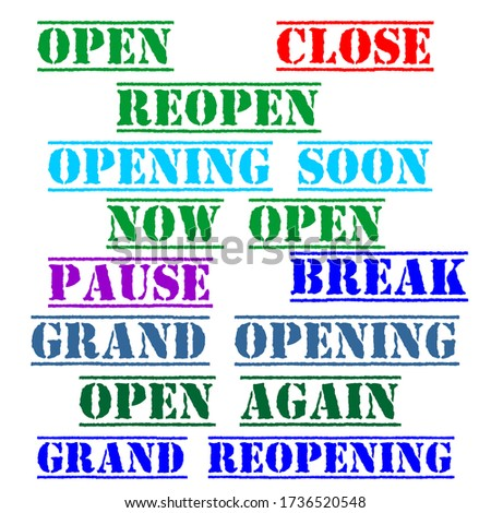 Open, reopen, close, grand opening, opening soon isolated vector text. we are open again. re-opening. please come in. we're open again. grand-reopening. grand. opening