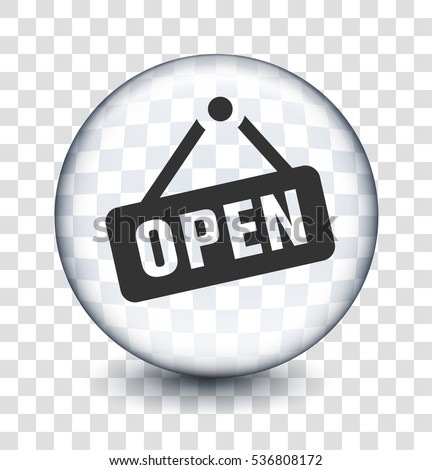 Open Sign on Transparent Round Button