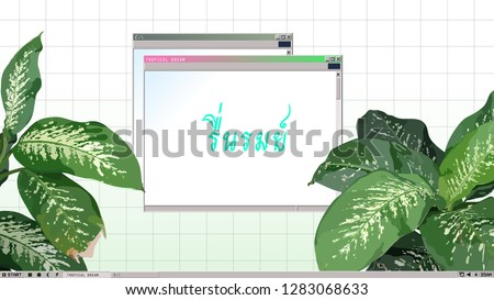 Operation system desktop display with tropical Dumbcane leaves, vaporwave nostalgic background template - Thai wording (reun-rom) mean happy, be joyful, delightful
