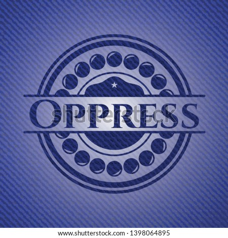 Oppress emblem with jean high quality background. Vector Illustration. Detailed.
