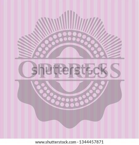 Oppress pink emblem. Vintage.