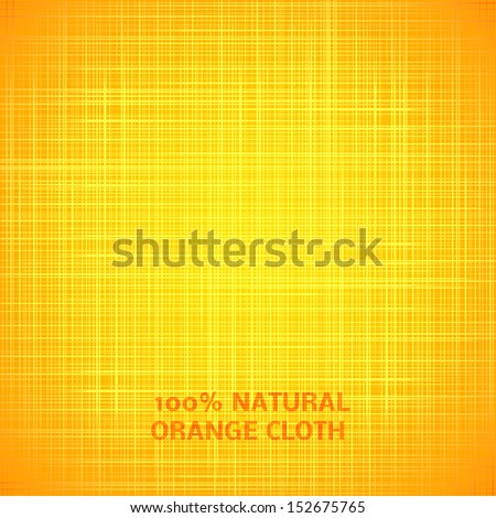 Orange cloth texture background. Vector illustration for your bright funny design. Book cover. Fabric bright ecological canvas wallpaper with delicate striped pattern.