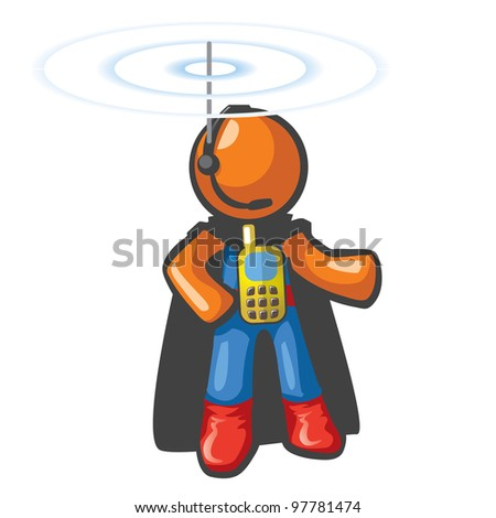 Orange Man communications hero, with phone on his chest and antennae on his head. He's in touch and ready to save the day from a safe distance.