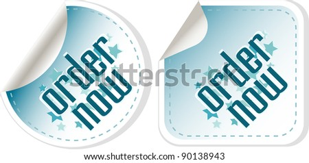 Order now stickers label set. vector