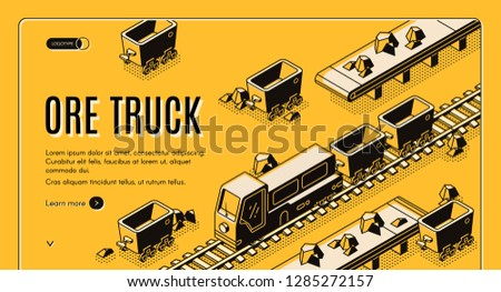 Ore mining or metallurgy company isometric vector web banner with ore truck pulling mining trolleys on railway line art illustration. Heavy industry, quarry earthworks equipment landing page template