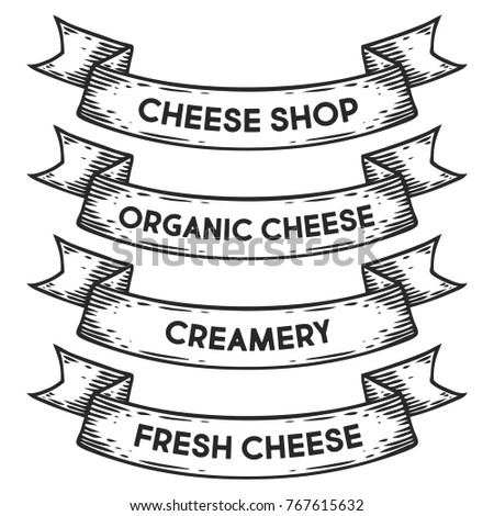 Organic cheese, cheese shop, creamery badge emblem ribbon. Monochrome set vintage engraving sign isolated. Sketch hand drawn illustration retro style.