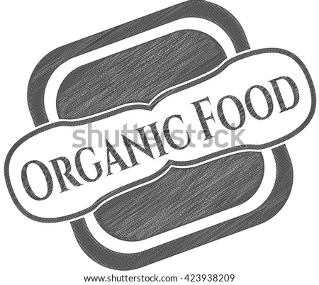 Organic Food draw with pencil effect