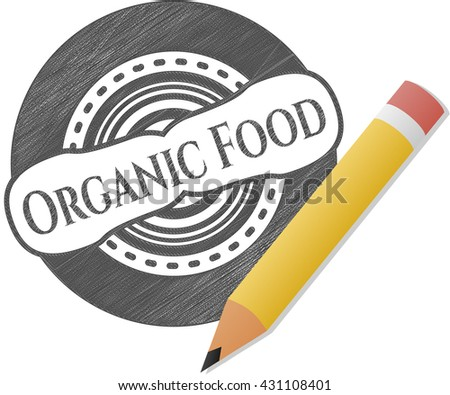 Organic Food emblem draw with pencil effect
