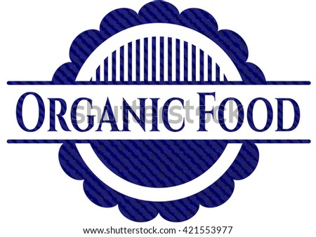 Organic Food emblem with denim texture