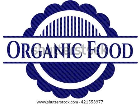 Organic Food emblem with denim texture