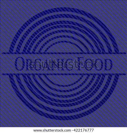 Organic Food emblem with jean high quality background